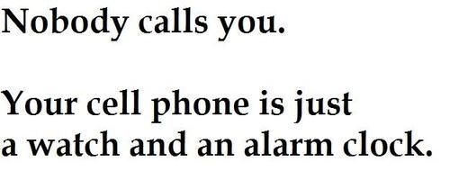 alarm clock, cell phone, clock, forever alone, loser, text, typography, watch