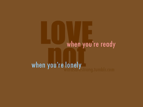 lonely, love, quote