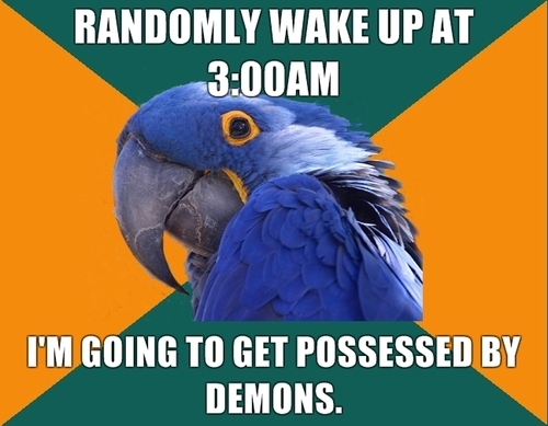 3am, demons, funny, meme, paranormal activity, possessed