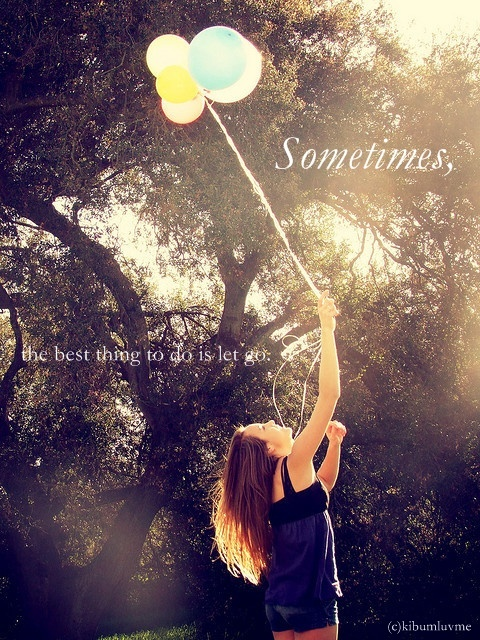 balloons, let go, quote