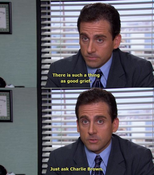 charlie brown, funny, grief, michael scott, quote
