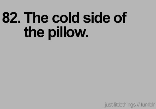 cold, joy, life, little things, pillow