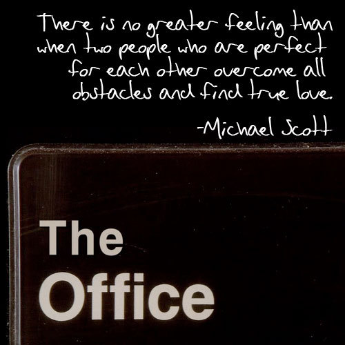 love, michael scott, perfect, quote, text, the office, true love, words
