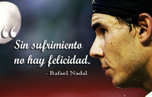nadal, quote, rafael nadal, spanish, tennis