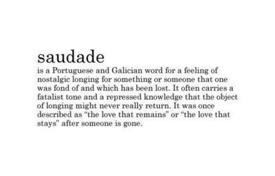 nostalgic, portuguese, quote, saudade, text