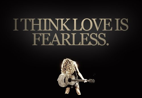 Fearless Taylor Swift Quote: Black, Fearless, Show, Taylor Swift