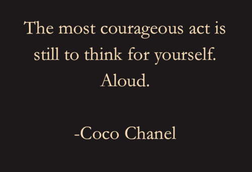 coco chanel, courageus, quote, text, yourself