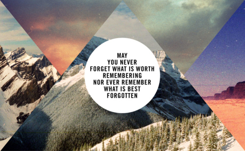 ***, forget, hipster, may, memories, memory, never, remember, triangles, typography, you