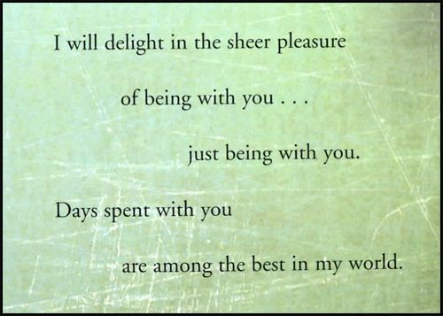 being with you, best in the world, days spent with you, delight, love, text, you