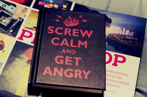 book, books, calm, carry on, keep calm, keep calm and carry on, screw calm & get angry, text, truth