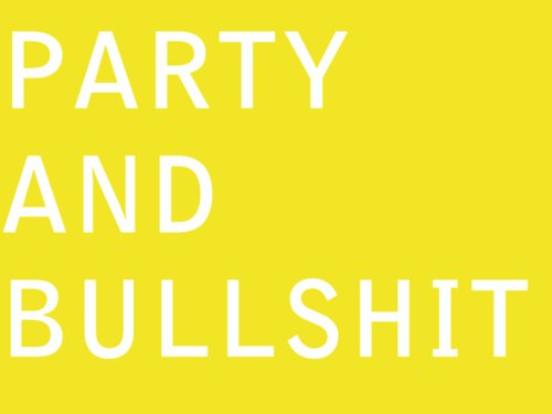 bullshit, life, party, typography
