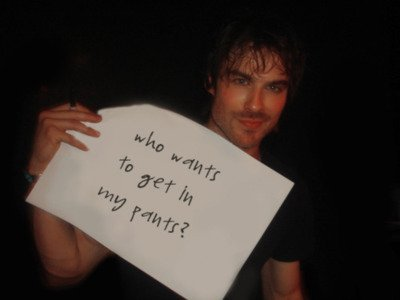 boy, damon, hot, i do, ian, ian somerhalder, lol, meeeeeeeeeeeeee, pants, series, sexy, somerhalder, text, vampire, vampire diaries