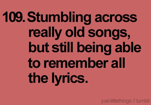 funny, little things, lyrics, music, olds, songs, words