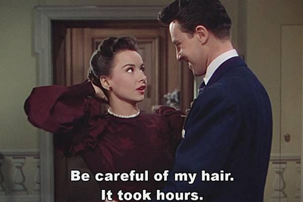 boy, careful, funny, girl, girl thing, girly, girly stuff, hair, hairstyle, hours, lady, men, movie, outfit, quotes, true, tv show, woman