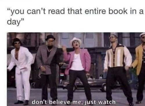 book, books, bruno mars, meme, quote, read, truth, watch me