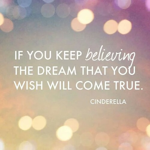 believe, cinderella, disney and dream