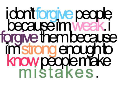 forgive, life, quote, truth