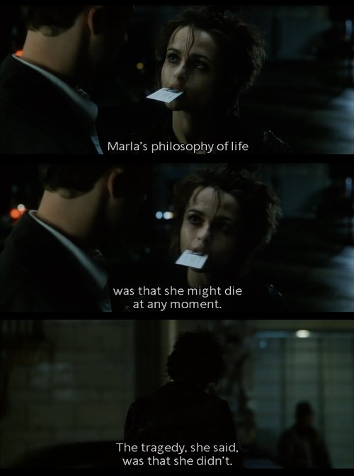 awesome, depression, die, fight club, helena bonham carter, life, marla, marla singer, moment, movie, movie quote, philosophy, tragedy