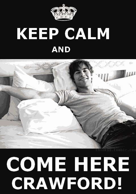 chace, chace crawford, come here, crawford, gossip girl, keep calm, nate