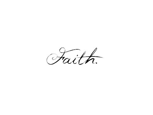 faith, life, quote, text, typography