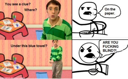 blues clues, cereal guy, funny, meme, quote