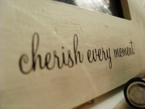 cherish, every, moment, photograph, photography
