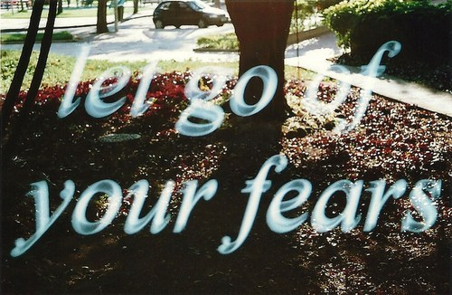 fears, let go, photograph, photography, quote
