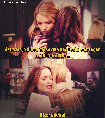 adeus, cute, good bye, gossip girl, jlac