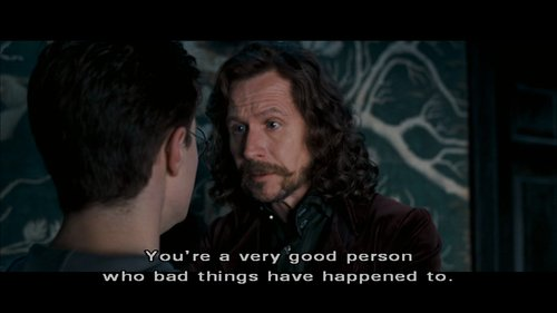 bad things, good person, harry potter, have happened to, quote