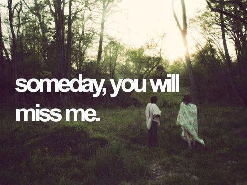 heartbreak, love, missing, someday