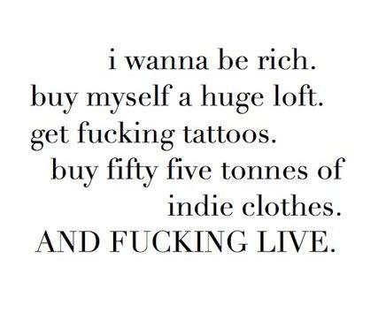 indie, life, live, rich, tattoos, text