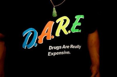 are, dare, drugs, expensive, funny, likes, really, shirt, typography