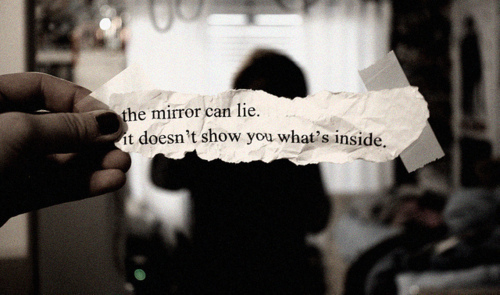 Mirror mirror quotes tumblr for Mirror quotes tumblr