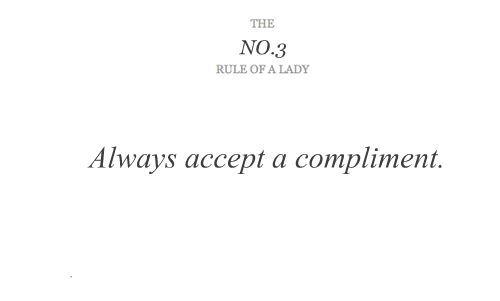 compliment, love, rules of ladies, the rules of ladies