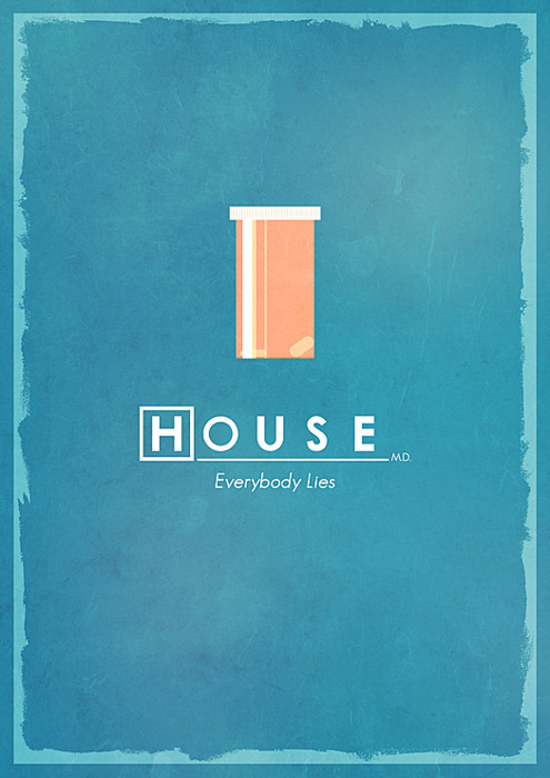 doctor, everybody, house, hugh, hugh laurie, lie, lies, meds, minimalist, pills, quote, turquoise