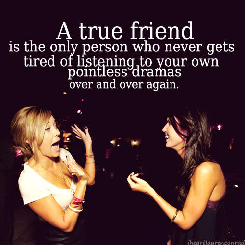 friends, girls , lauren conrad, phrase, phrases