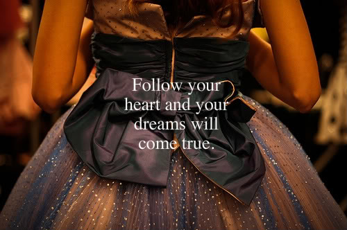 dreams, follow, heart, quote
