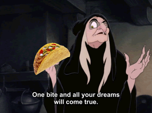 delicious, dream, dreams will come true, evil, funny, hag, lol, old lady, one bite, snow white, stepmother, taco, tasty, witch, yum