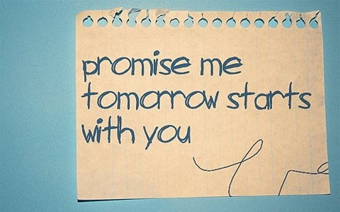 photo-promise-text-tomorrow-you-Favim.com-146373.jpg (480×299)
