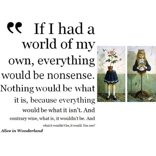 Disney Alice In Wonderland Quote: Alice Wonderland Quotes