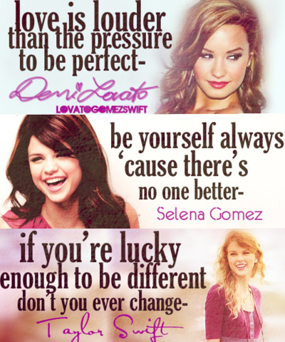 demi lovato, disney, quotes, selena gomez, taylor swift