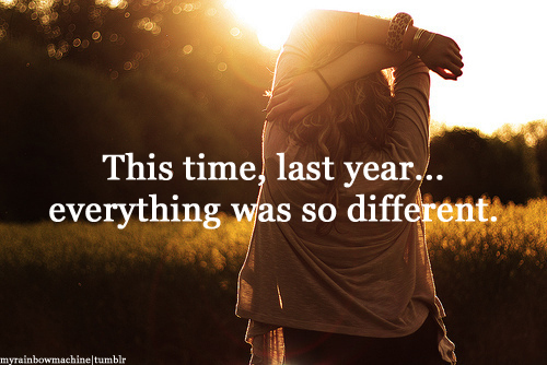 different, everything, last, memories, moment, qutoe, year, true