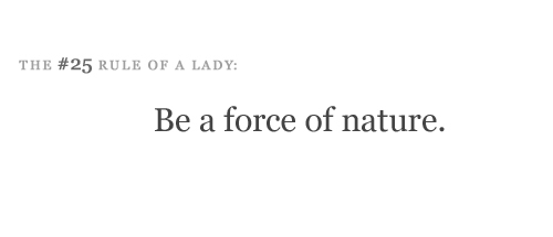 force of nature, lady rules, rule of a lady, text