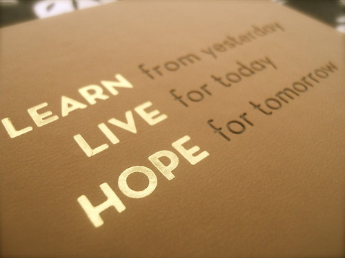 hope, learn, live, text, today