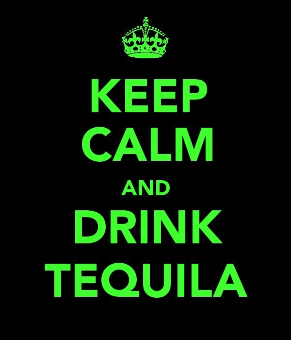 alcohol, drink, keepcalm, tequila