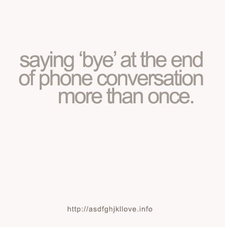 asdfghjkllove, bye, conversation, funny, happy, heartit, image, love, phone, pretty, quote, quotes, random, text