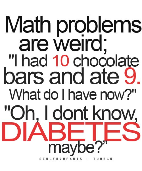 Chocolate diabetes funny lol math problems text