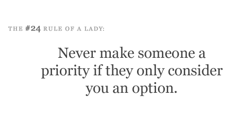 etiquette, lady, life, love, option, relationships, rule of a lady, true