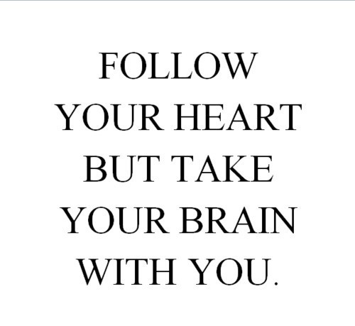 brain, follow, heart, with you