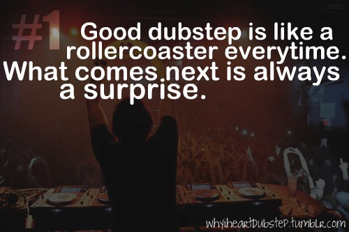 dubstep, rave, why i heart dubstep